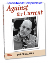 Against the Current - My Life With Cerebral Palsy - Bob Segalman